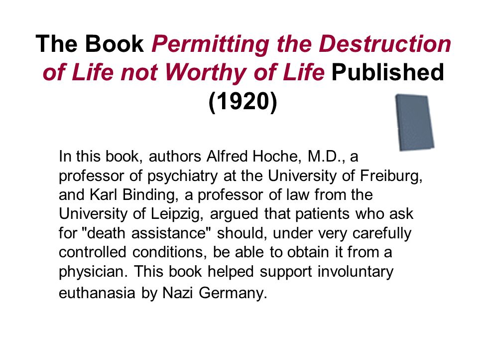The Book Permitting the Destruction of Life not Worthy of Life Published (1920)