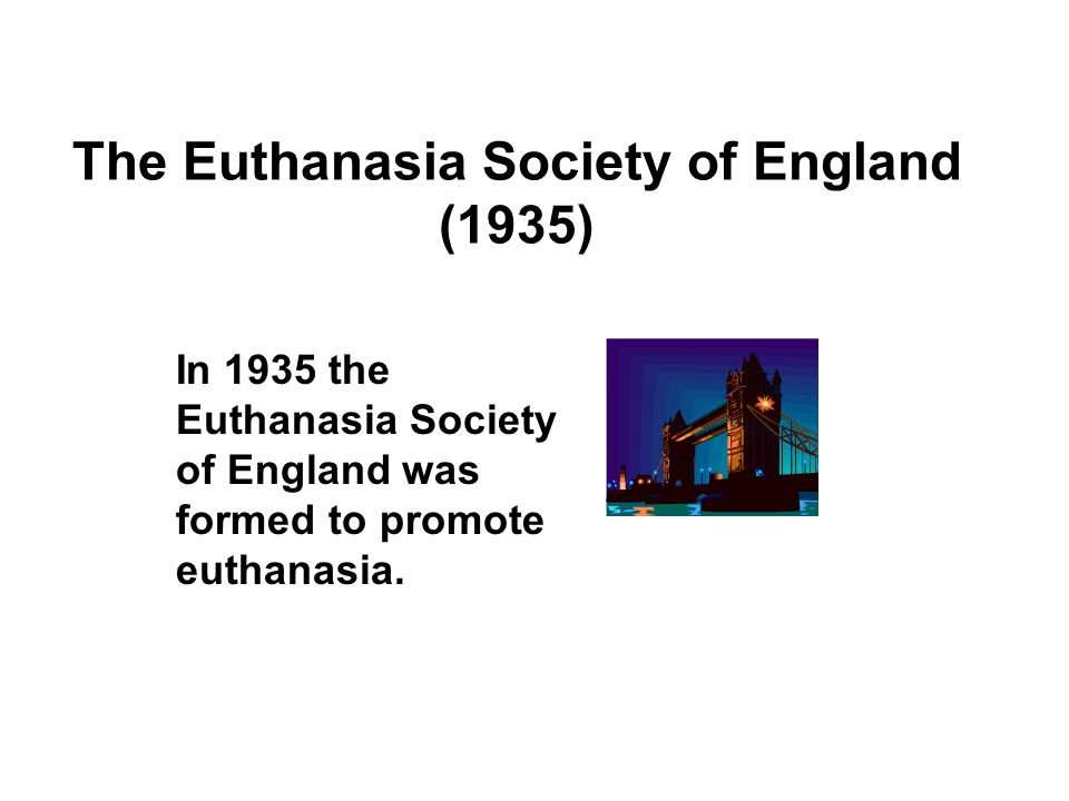 The Euthanasia Society of England (1935)