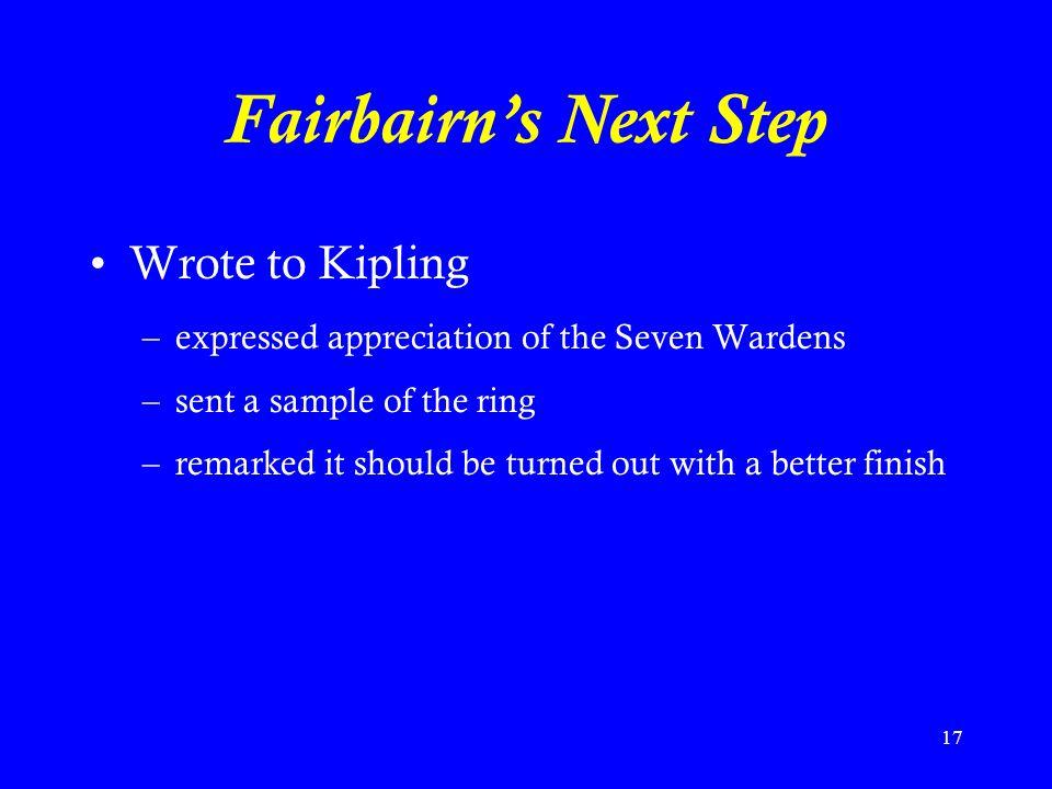 Fairbairn's Next Step Wrote to Kipling