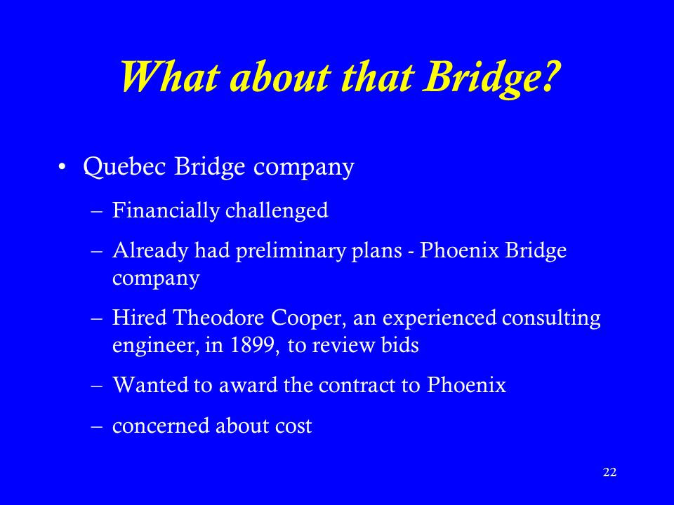 What about that Bridge Quebec Bridge company Financially challenged