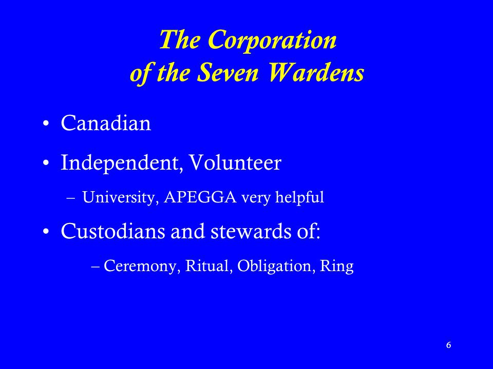 The Corporation of the Seven Wardens