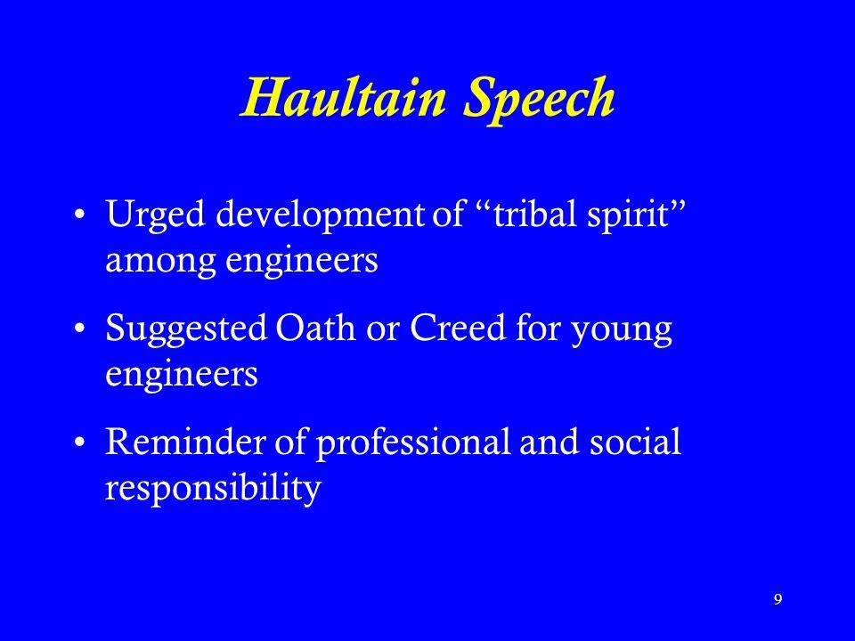 Haultain Speech Urged development of tribal spirit among engineers