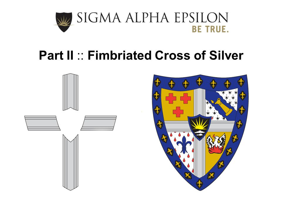 Part II :: Fimbriated Cross of Silver
