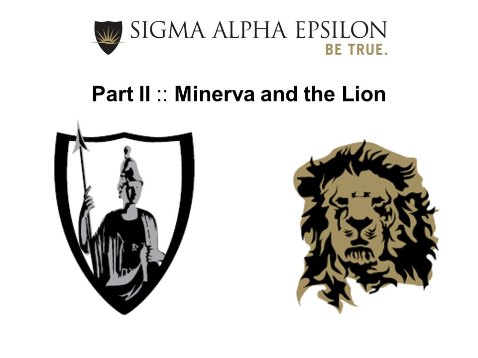 Part II :: Minerva and the Lion