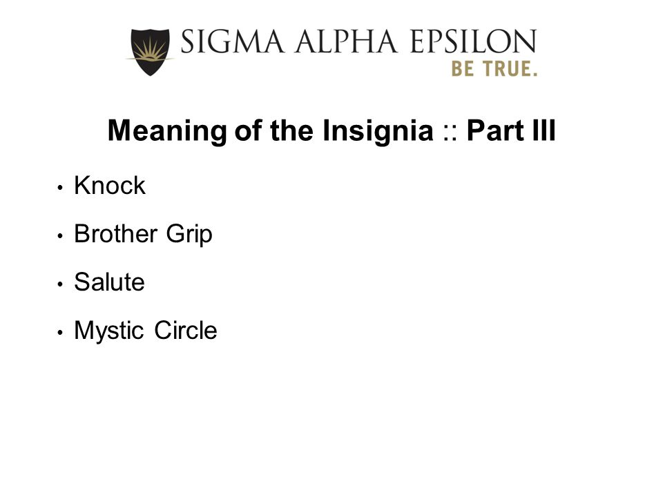Meaning of the Insignia :: Part III