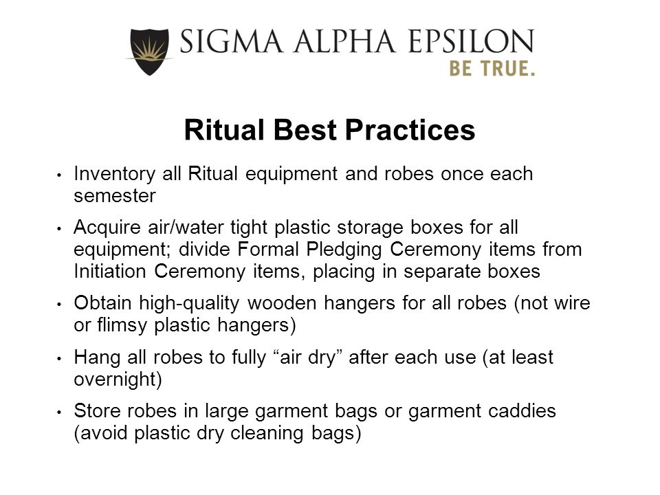 Ritual Best Practices Inventory all Ritual equipment and robes once each semester.