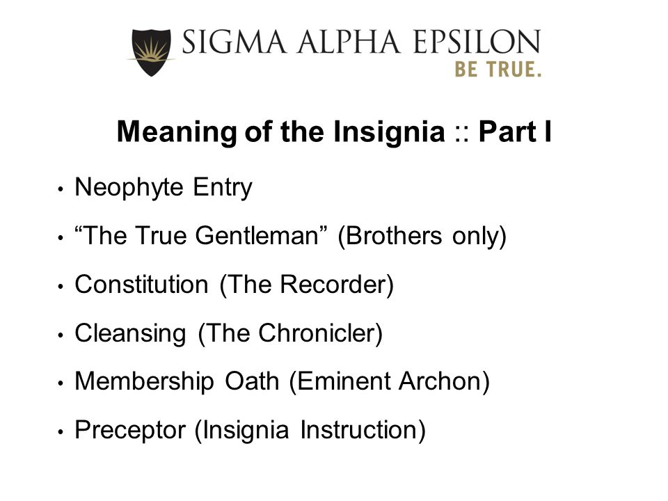 Meaning of the Insignia :: Part I
