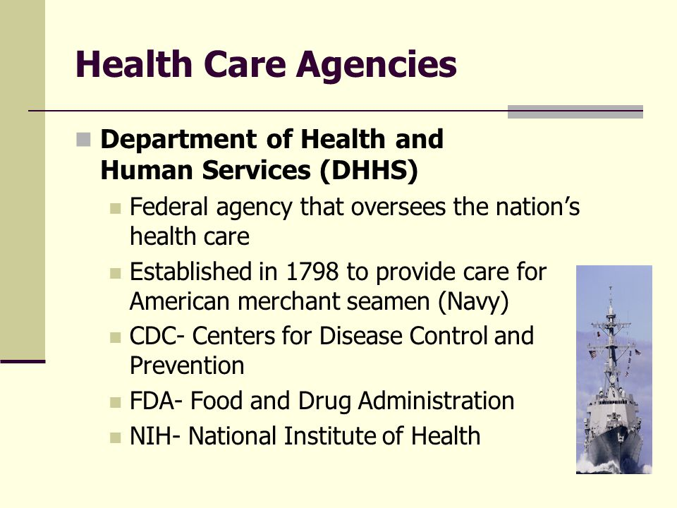Health Care Agencies Department of Health and Human Services (DHHS)
