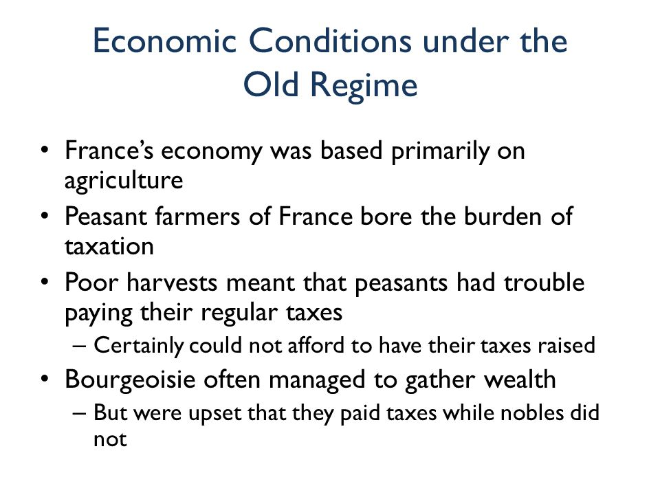 Economic Conditions under the Old Regime