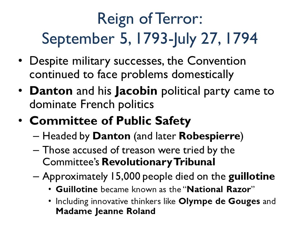 Reign of Terror: September 5, 1793-July 27, 1794
