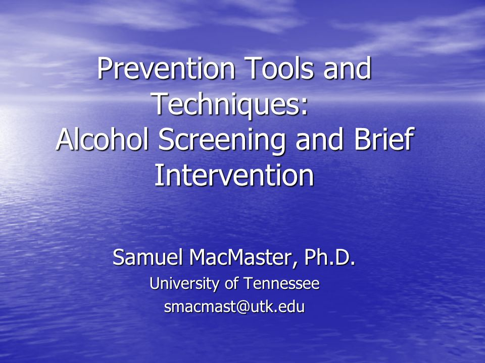 Samuel MacMaster, Ph.D. University of Tennessee smacmast@utk.edu