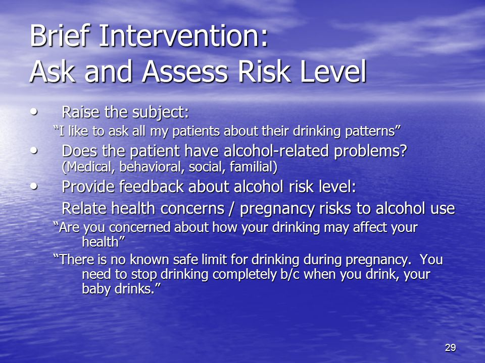 Brief Intervention: Ask and Assess Risk Level