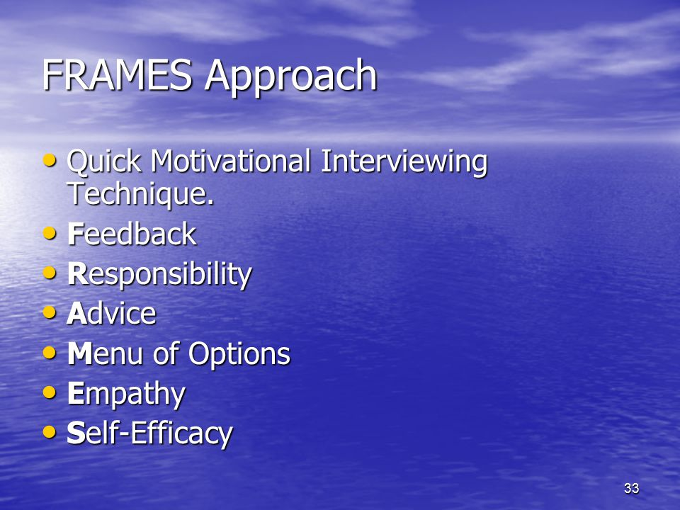 FRAMES Approach Quick Motivational Interviewing Technique. Feedback