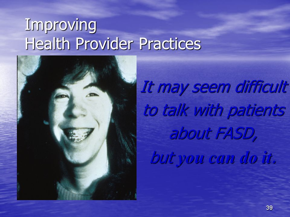 Improving Health Provider Practices