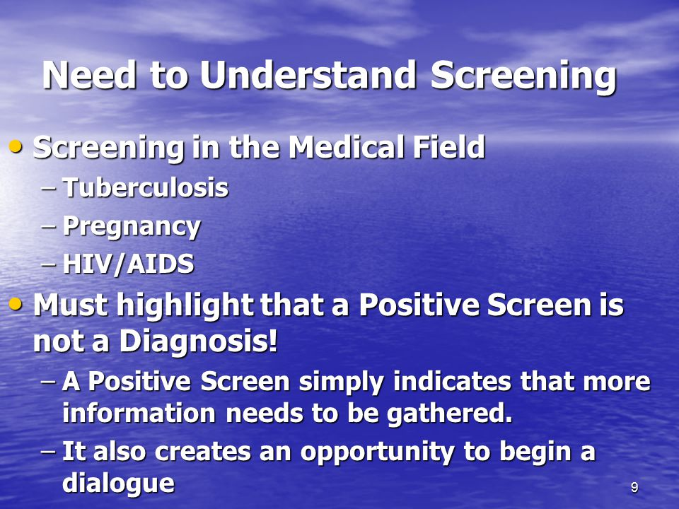 Need to Understand Screening