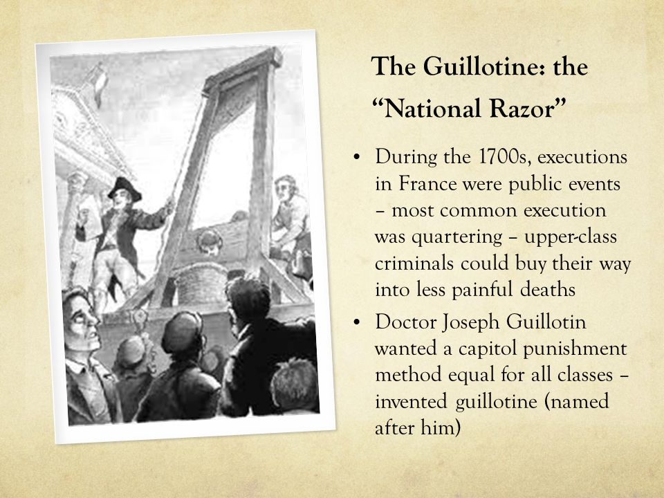 The Guillotine: the National Razor