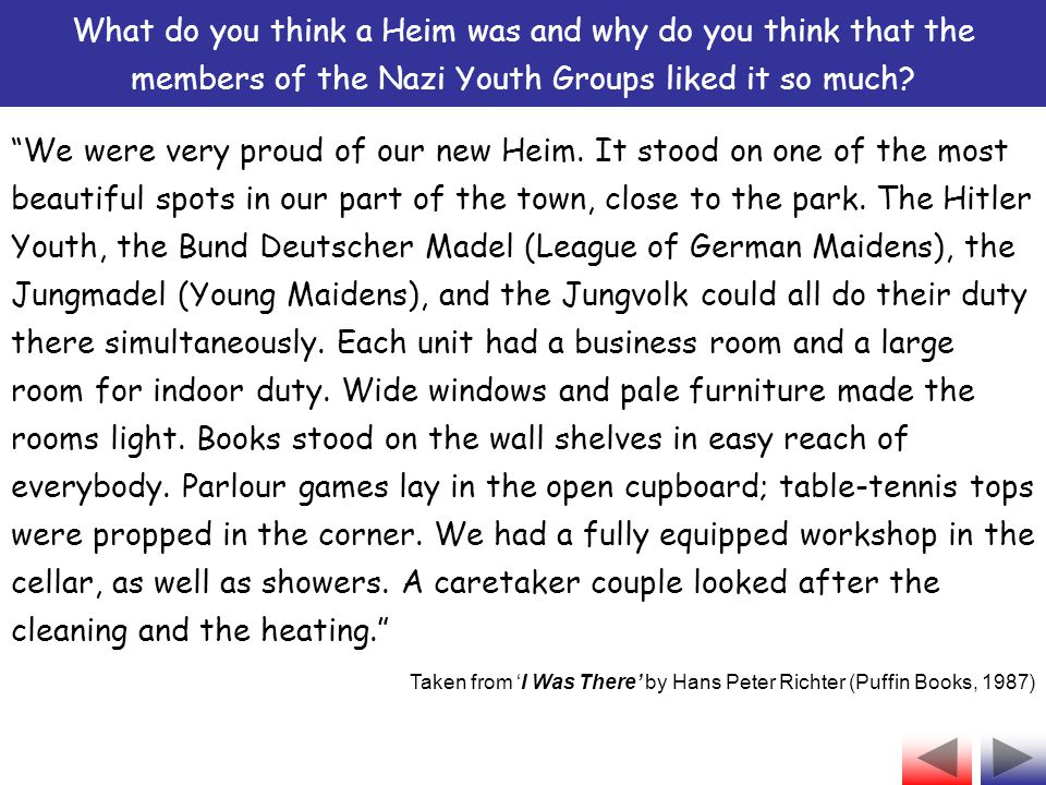 What do you think a Heim was and why do you think that the members of the Nazi Youth Groups liked it so much