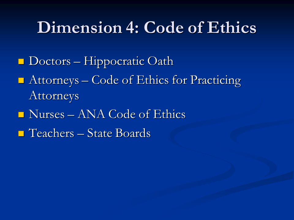 Dimension 4: Code of Ethics