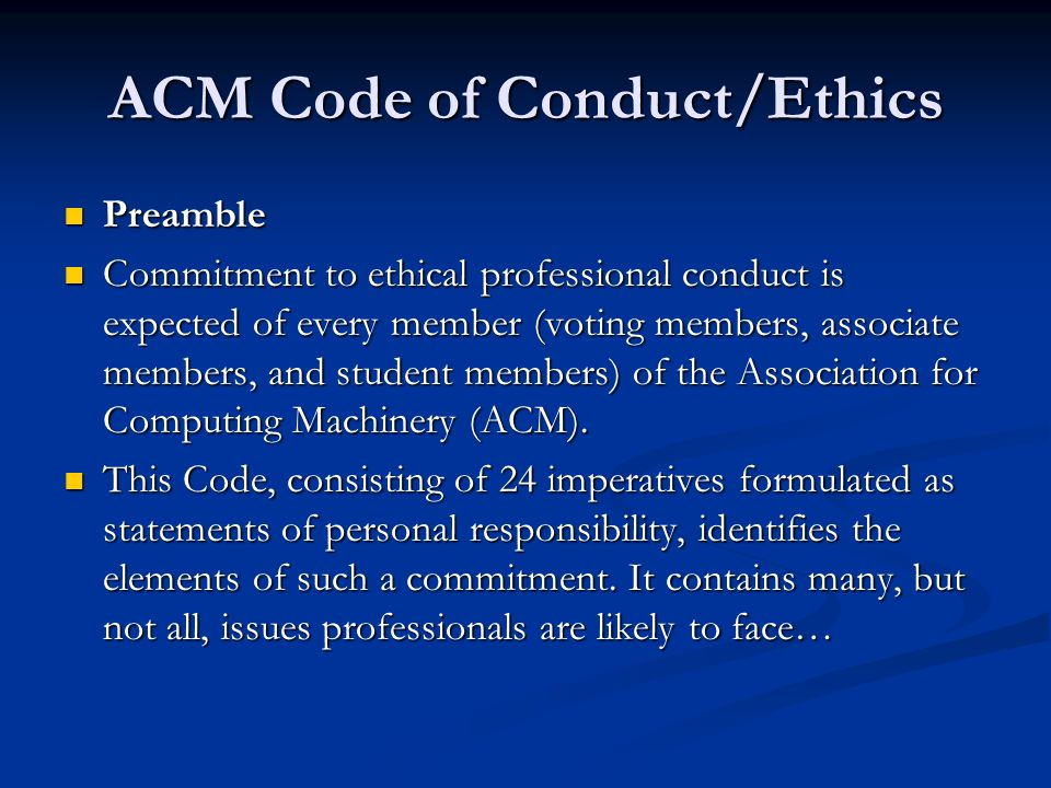 ACM Code of Conduct/Ethics
