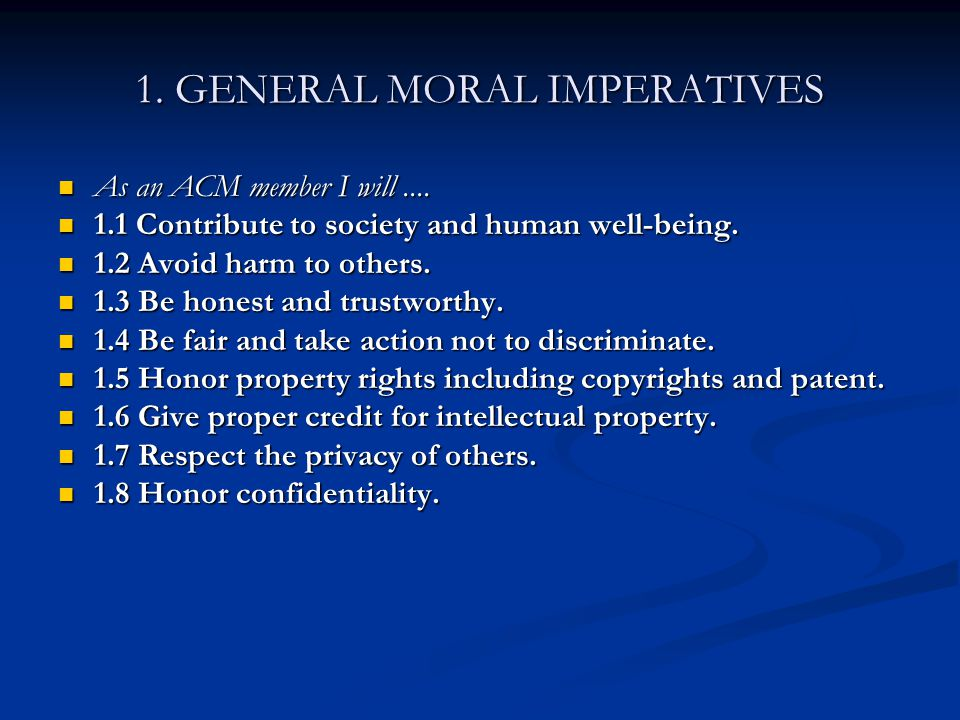 1. GENERAL MORAL IMPERATIVES