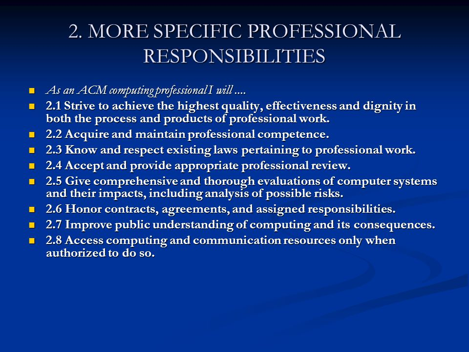 2. MORE SPECIFIC PROFESSIONAL RESPONSIBILITIES