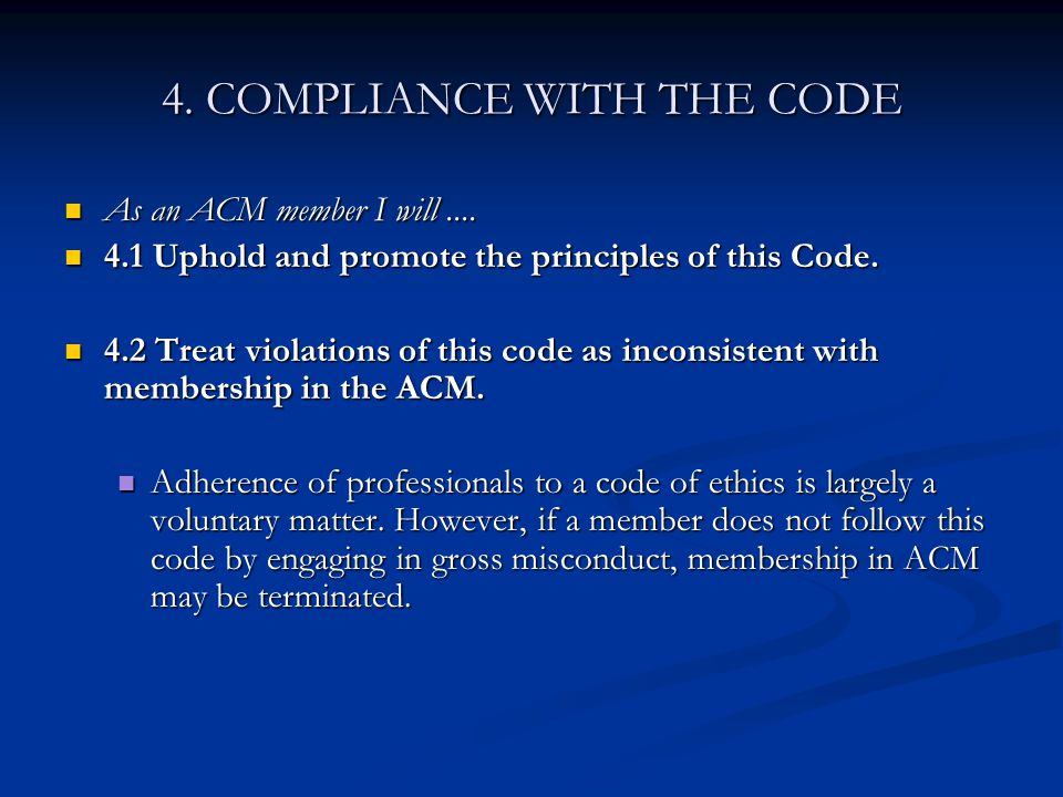 4. COMPLIANCE WITH THE CODE