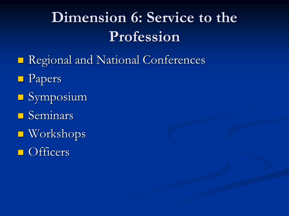 Dimension 6: Service to the Profession