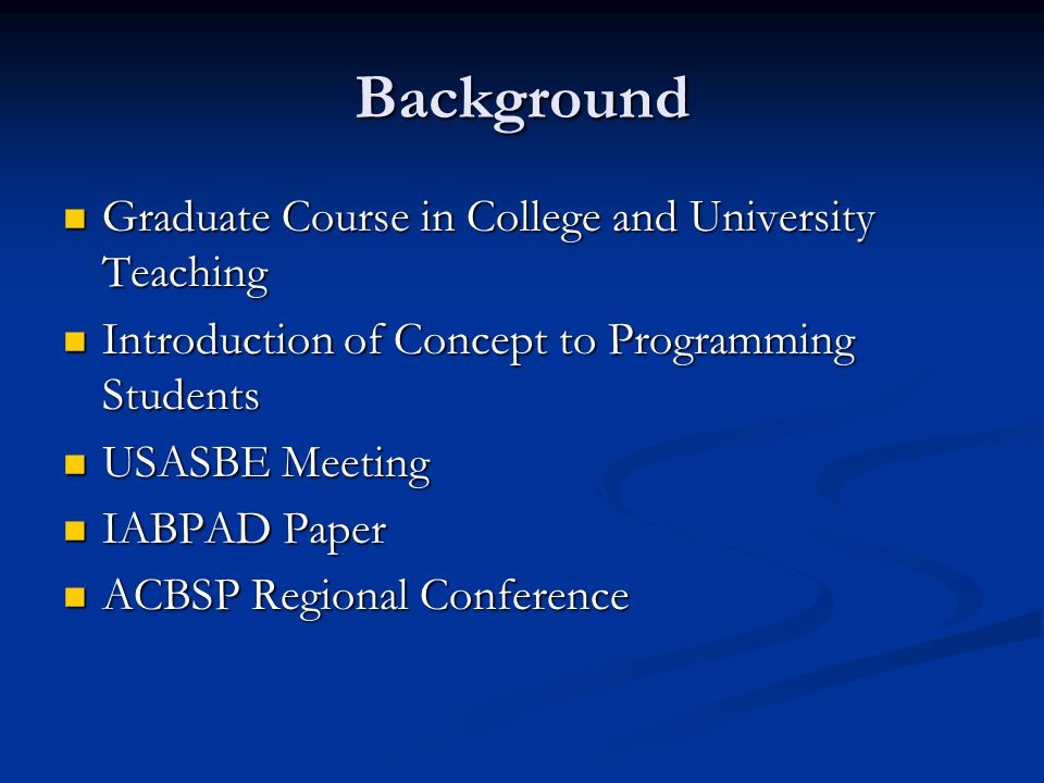 Background Graduate Course in College and University Teaching