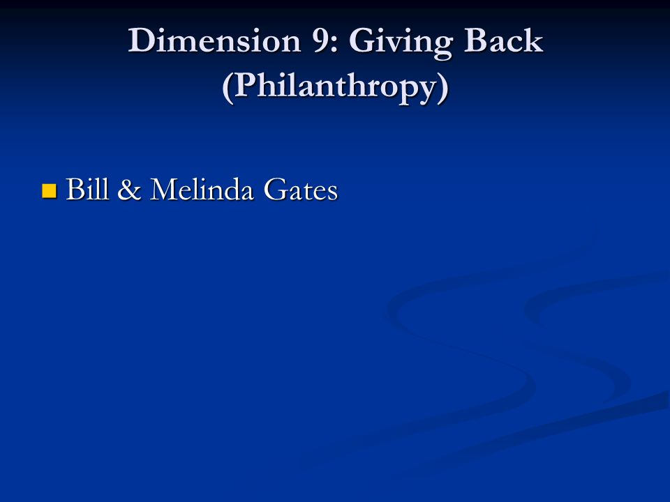 Dimension 9: Giving Back (Philanthropy)