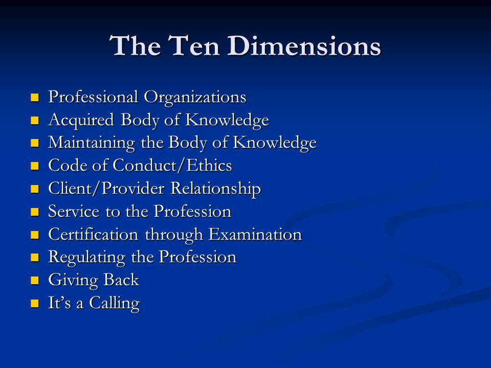 The Ten Dimensions Professional Organizations
