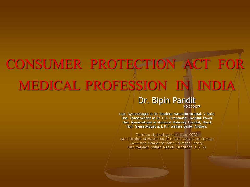 CONSUMER PROTECTION ACT FOR MEDICAL PROFESSION IN INDIA