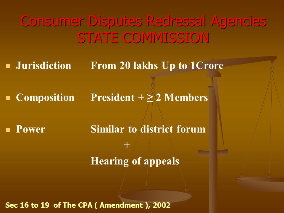 Consumer Disputes Redressal Agencies STATE COMMISSION