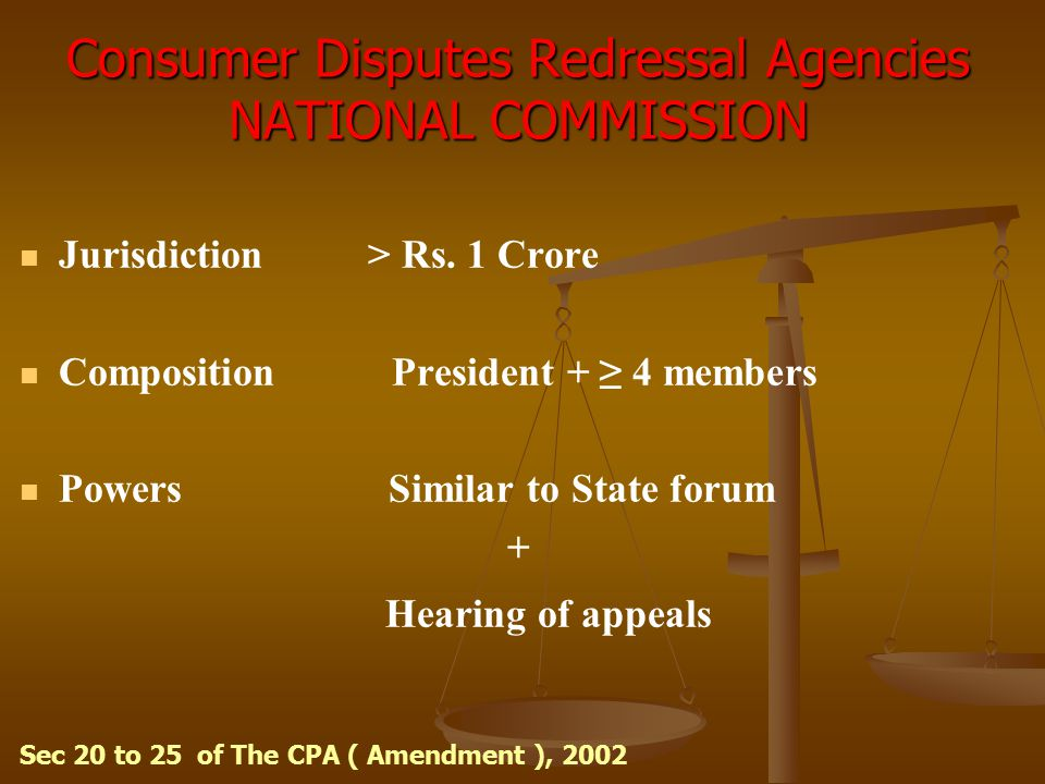 Consumer Disputes Redressal Agencies NATIONAL COMMISSION