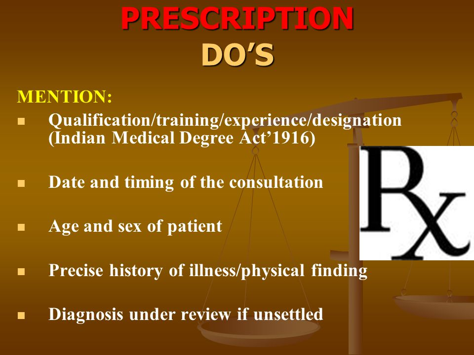 PRESCRIPTION DO'S MENTION: