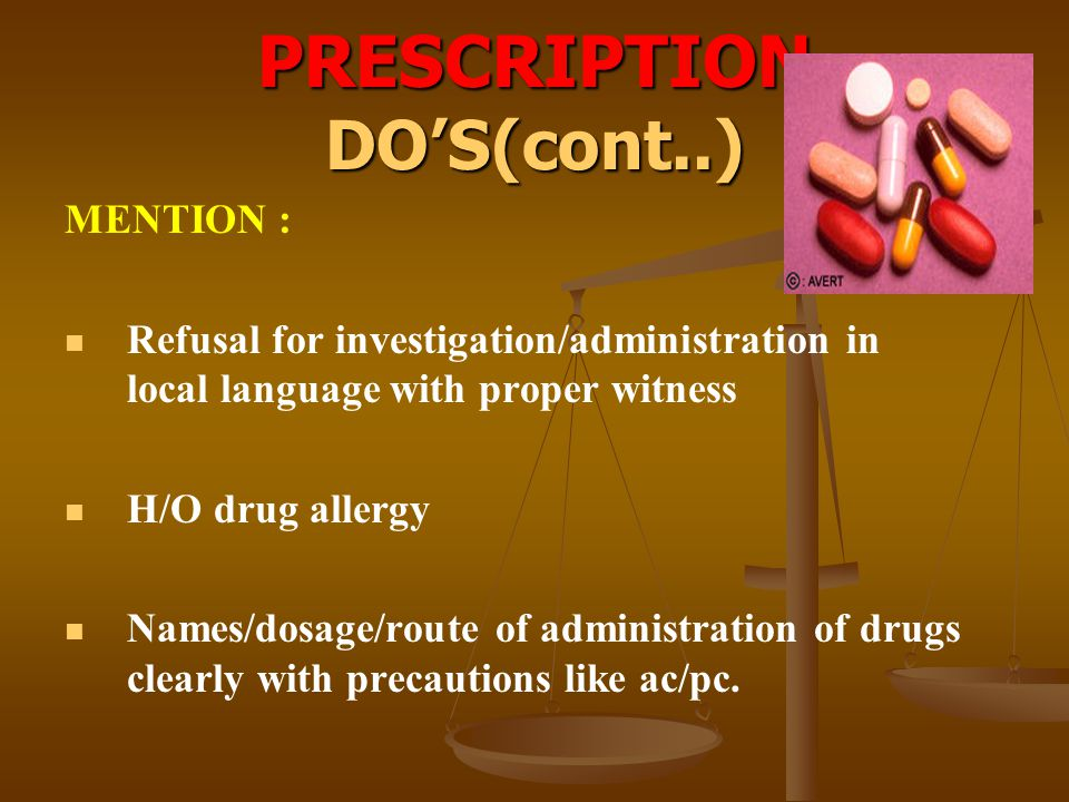 PRESCRIPTION DO'S(cont..)