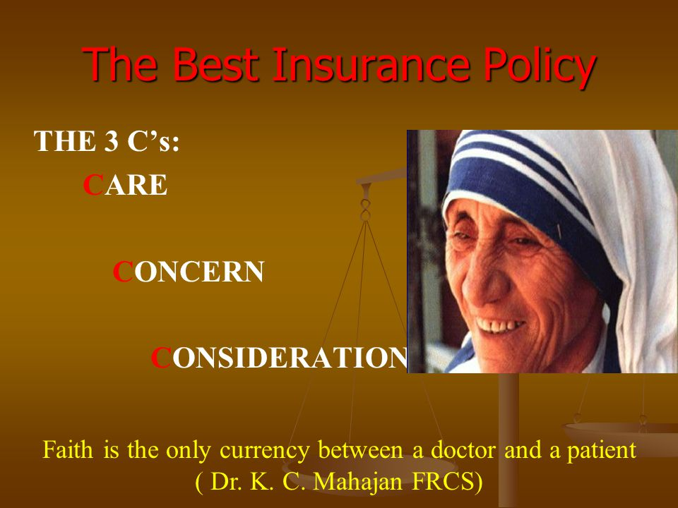 The Best Insurance Policy