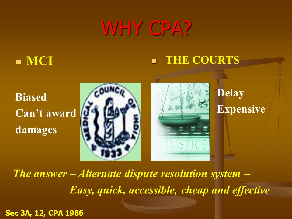 WHY CPA MCI Delay Biased Expensive Can't award damages