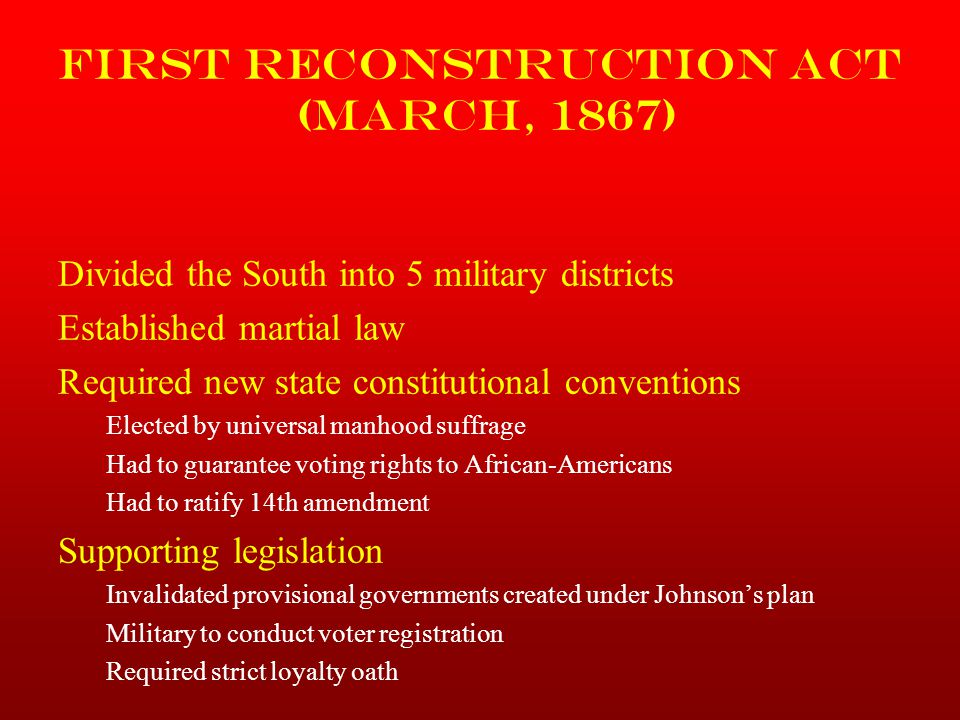 First Reconstruction Act (March, 1867)