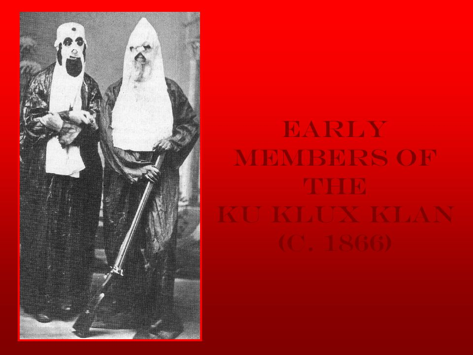 Early Members of the Ku Klux Klan (c. 1866)
