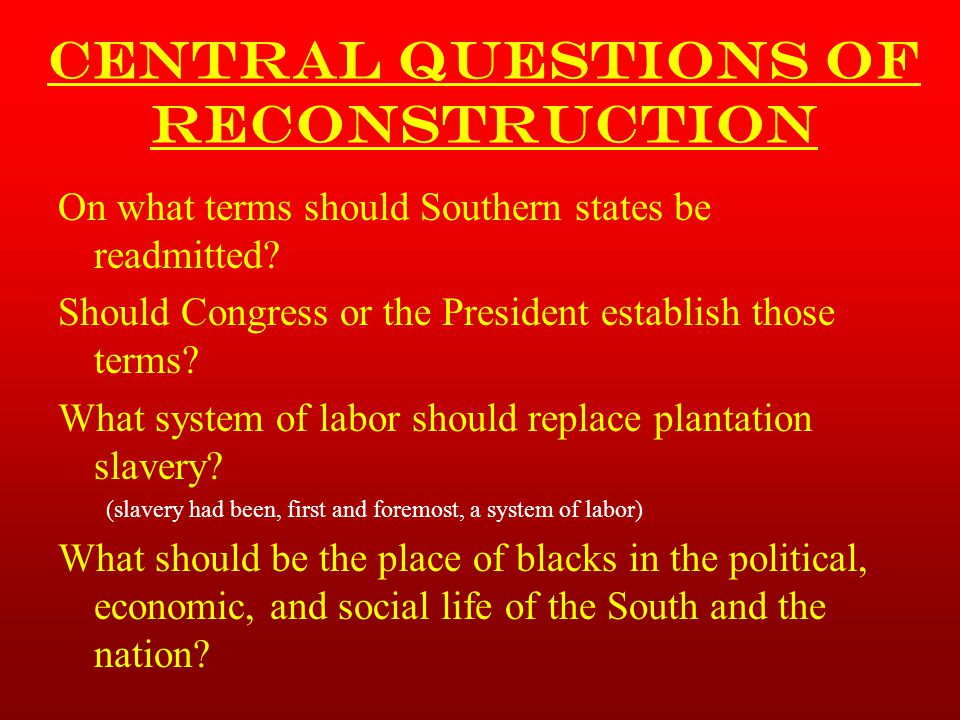 Central Questions of Reconstruction