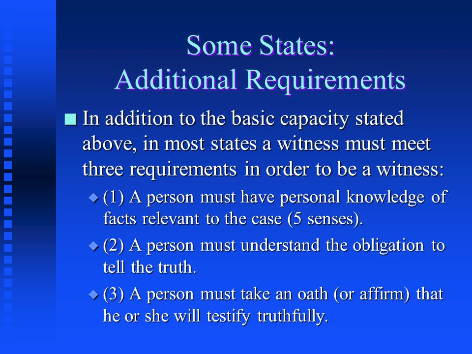 Some States: Additional Requirements