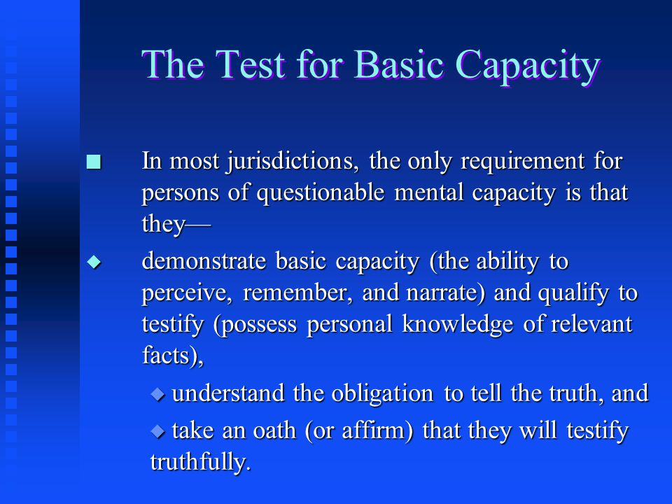 The Test for Basic Capacity