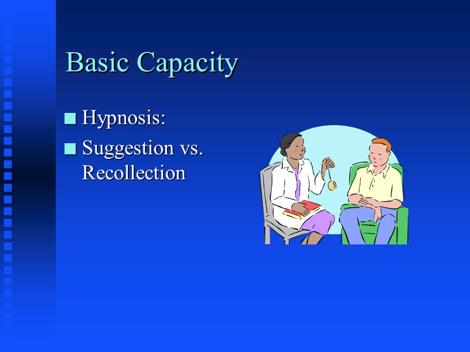Basic Capacity Hypnosis: Suggestion vs. Recollection