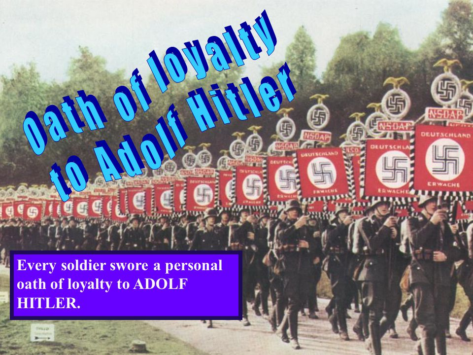 Oath of loyalty to Adolf Hitler