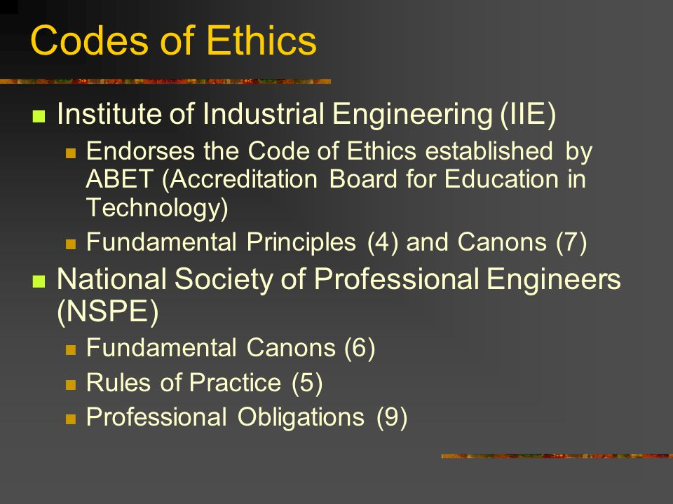 Codes of Ethics Institute of Industrial Engineering (IIE)