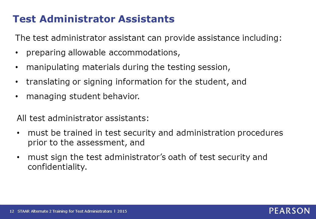 Test Administrator Assistants