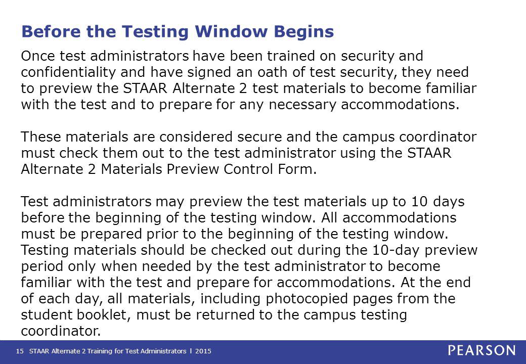 Before the Testing Window Begins