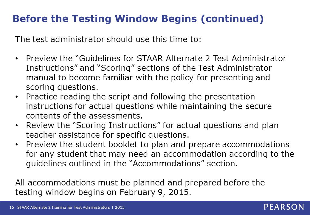 Before the Testing Window Begins (continued)