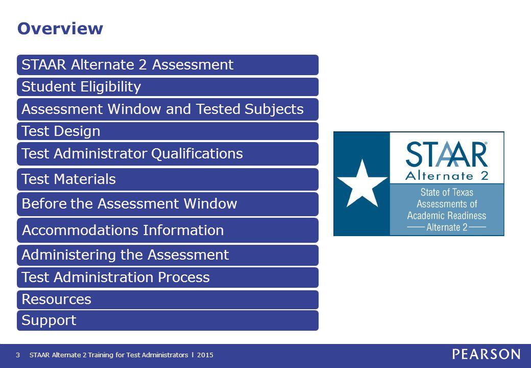 Overview STAAR Alternate 2 Assessment Student Eligibility
