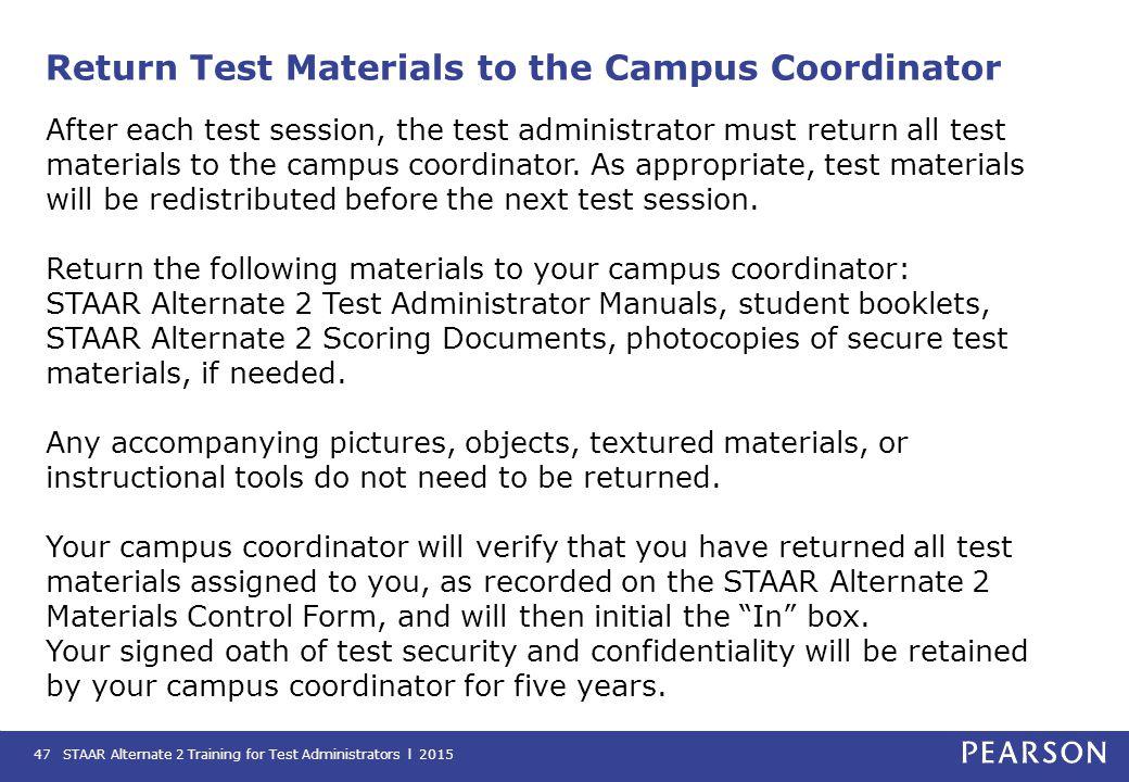 Return Test Materials to the Campus Coordinator